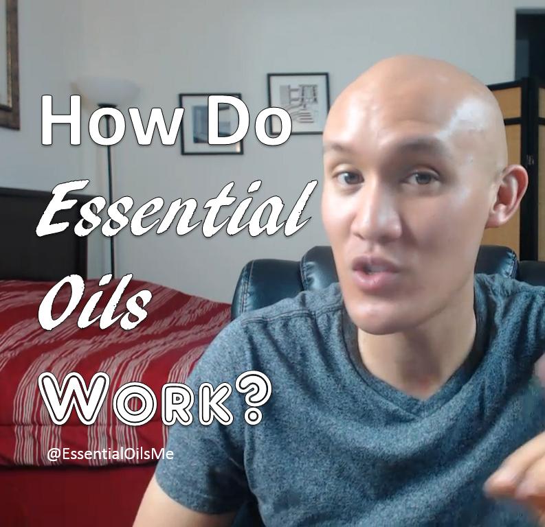 How Do Essential Oils Work