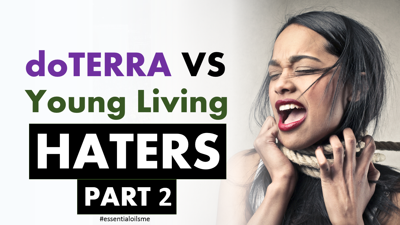 doterra vs young living haters part 2