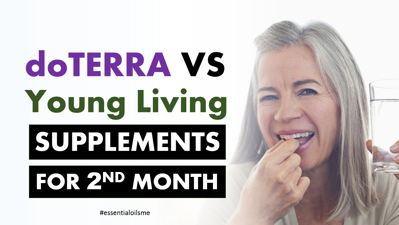 doterra vs young living supplements for 2nd month order