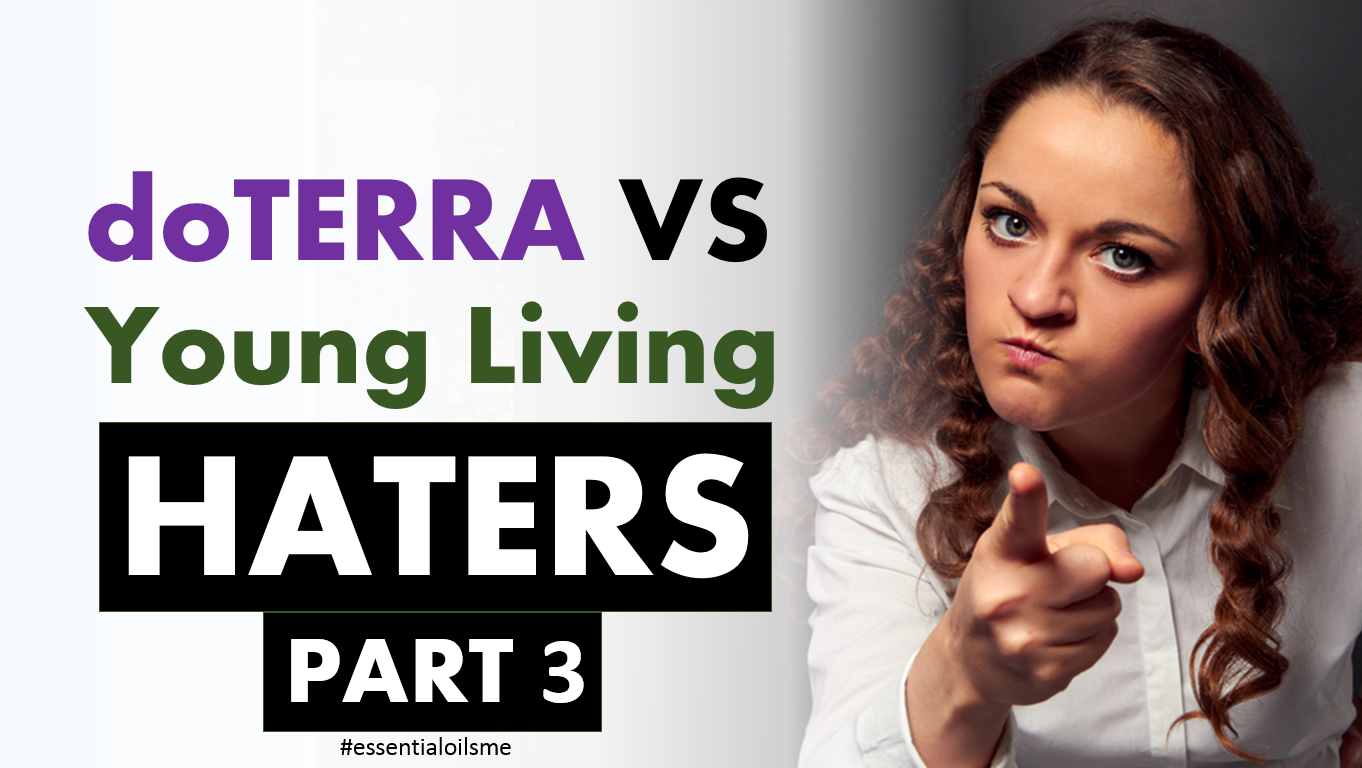 doterra vs young living haters part 3