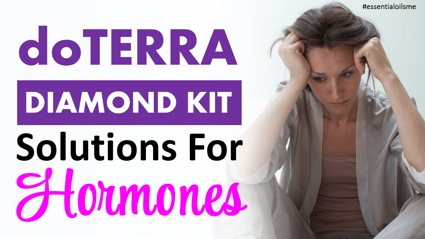 doterra diamond kit solutions for hormonal balance