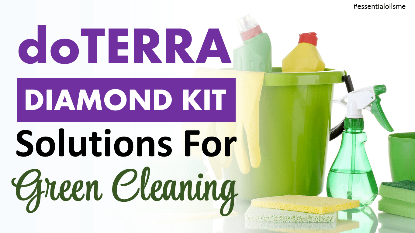 doTERRA Diamond Kit Solutions For Green Cleaning